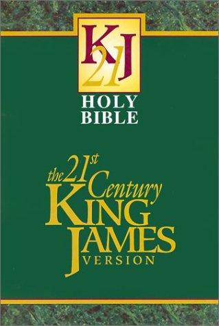 Holy Bible: 21st Century King James Version (KJ21): 21st Century Publishing