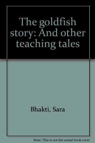 Goldfish Story: And Other Teaching Tales