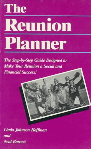 9780963051622: Reunion Planner: The Step by Step Guide Designed to Make Your Reunion a Social and Financial Success