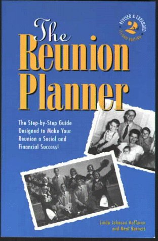 9780963051684: The Reunion Planner: The Step-By-Step Guide Designed to Make Your Reunion a Social and Financial Success! Second Edition