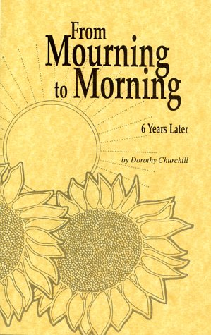 9780963053657: From Mourning to Morning