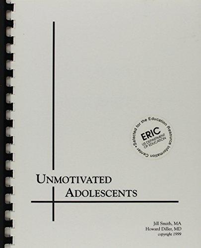 9780963053985: Unmotivated Adolescents