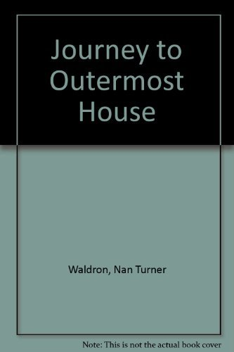 Journey to Outermost House: Waldron, Nan Turner