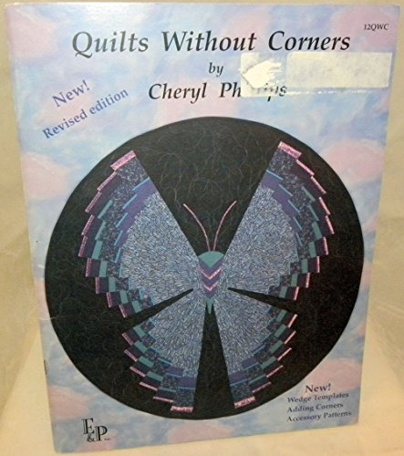 9780963055002: Quilts Without Corners: 7 Original Circle Quilt Design for Home and Office Decor