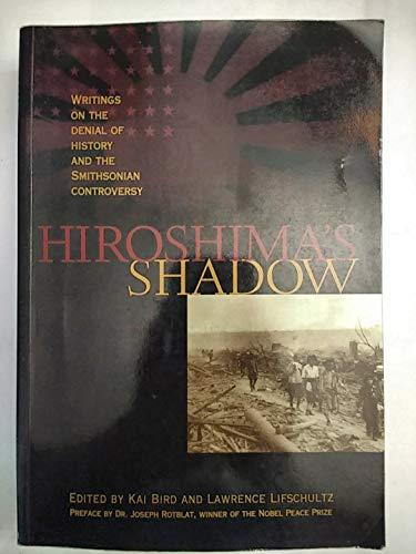 9780963058744: Hiroshima's Shadow