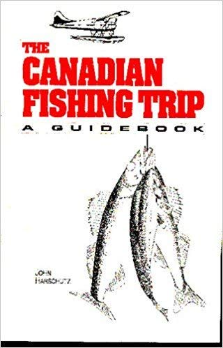 9780963063847: The Canadian Fishing Trip: A Guidebook