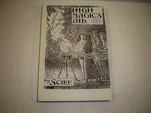 High Magic's Aid: Gerald Gardner, Scire