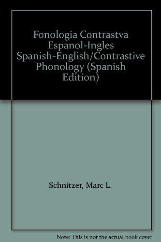 9780963068514: Fonologia Contrastva Espanol-Ingles Spanish-English/Contrastive Phonology
