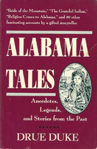 9780963070050: Alabama Tales: Anecdotes, Legends, and Stories from the Past