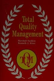 Total Quality Management (0963071408) by Sashkin, Marshall