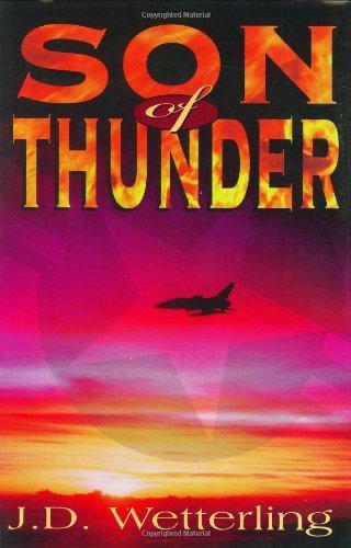 SON OF THUNDER: Wetterling, J. D.