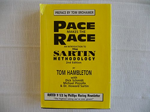 Pace Makes the Race: An Introduction to the Sartin Methodology: Tom Hambleton