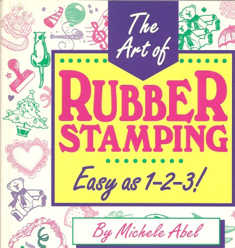 9780963075604: The Art of Rubber Stamping