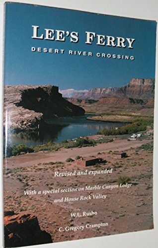 9780963075703: Lees Ferry: Desert River Crossing