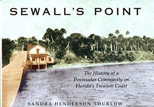 9780963078803: Sewall's Point: The history of a peninsular community on Florida's Treasure Coast