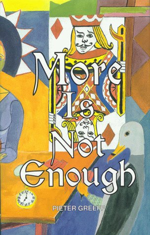 More is Not Enough: Greeff, Pieter