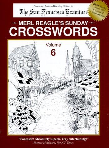 9780963082855: Merl Reagle's Sunday Crosswords: 6
