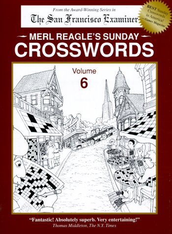 9780963082855: Merl Reagle's Sunday Crosswords, Vol. 6