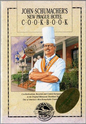 9780963084514: John Schumacher's New Prague Hotel Cookbook