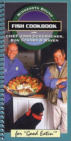 9780963084538: Minnesota Bound : Fish Cookbook