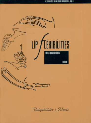 9780963085665: Lip Flexibilities For All Brass Instruments - Brass Instruments - Book