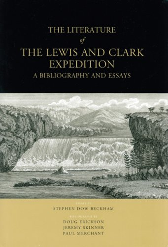 9780963086617: The Literature of the Lewis and Clark Expedition: A Bibliography and Essays