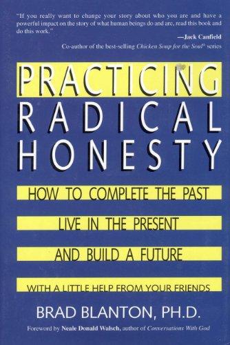 9780963092137: Practicing Radical Honesty