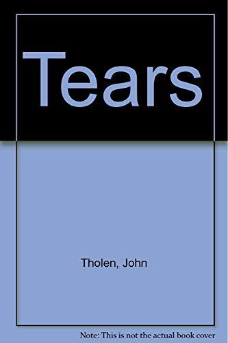 Tears: Tholen, John