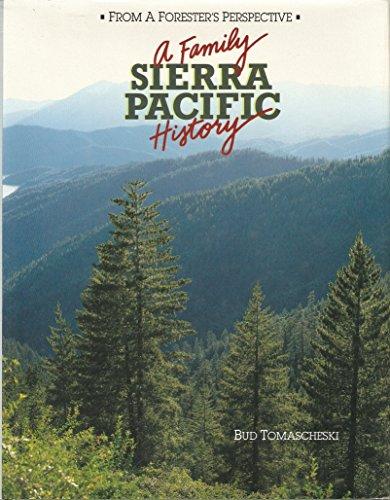 Sierra Pacific a Family History: J. Bud Tomascheski