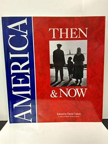 9780963096005: America then & now