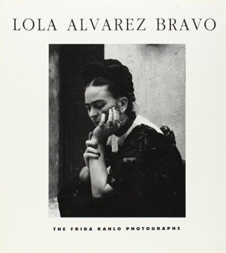 9780963100900: Lola Alvarex Bravo: The Frida Kahlo Photographs