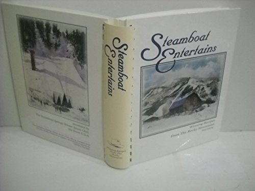 Steamboat Entertains Cookbook: Steamboat Springs Winter Sports Club