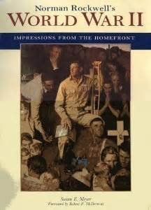 Norman Rockwell's World War II: Impression from: Susan E. Meyer