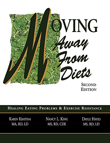 Moving Away from Diets : Healing Eating: Nancy King; Dayle