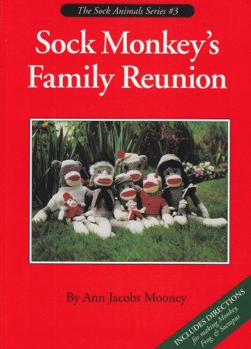 9780963103550: Sock Monkey's Family Reunion (Sock Animals)