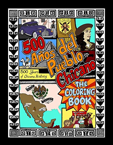 9780963112347: 500 Years of Chicano History Coloring Book
