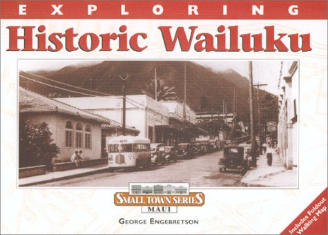 9780963115430: Exploring Historic Wailuku (Small Town)