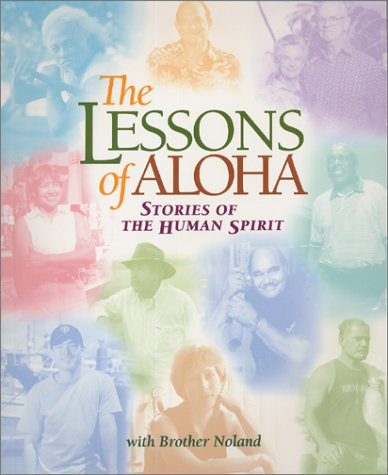 9780963115485: The Lessons of Aloha: Stories of the Human Spirit