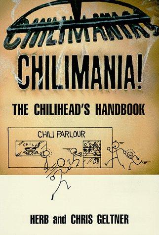 9780963116208: Chilimania!