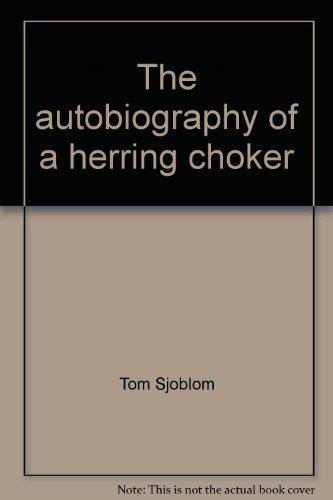 9780963118509: The Autobiography of a Herring Choker