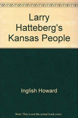 9780963118615: Larry Hatteberg's Kansas People