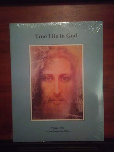 9780963119346: True Life in God, Vol. 2