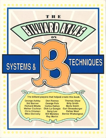 9780963120403: Billiard Atlas on Systems and Techniques, Volume I