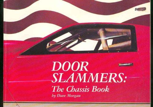 9780963121707: Door Slammers: The Chassis Book