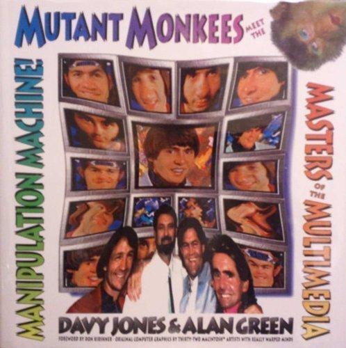 9780963123510: Mutant Monkees Meet the Masters of the Multi-Media Manipulation Machine!