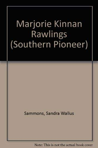 Marjorie Kinnan Rawlings and the Florida Crackers: Nina McGuire; Sandra
