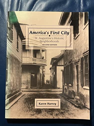 9780963124180: America's First City: St. Augustine's Historic Neighborhoods