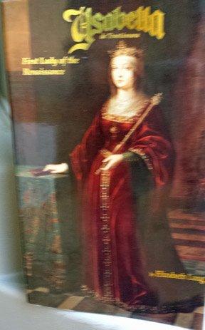 Ysabella De Trastamara: First Lady of the Renaissance: Long, Elizabeth