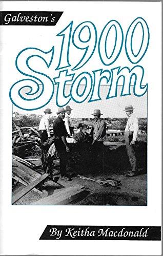 Galveston's 1900 Storm: Macdonald, Keitha