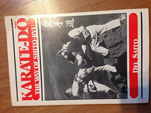 9780963127402: Karate Do the Way of Shito-Ryu